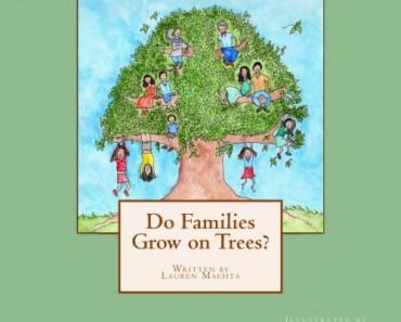 Do Families Grow on Trees?/¿Crecen las familias en los árboles?