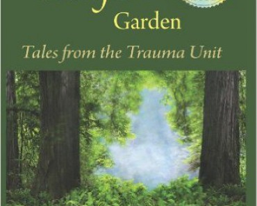 The Comfort Garden, Tales from the Trauma Unit