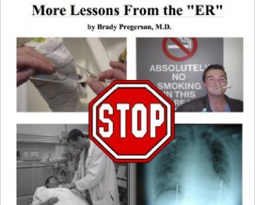 Think Twice! More Lessons from the ER