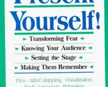 Present Yourself: Great Presentation Skills