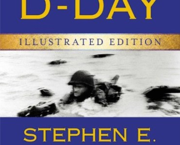 D-Day, June 6, 1944: The Battle for the Normandy Beaches