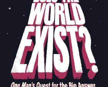 Why does the World Exist: An existential detective story