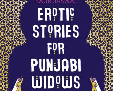 Erotic Stories for Punjabi Widows'