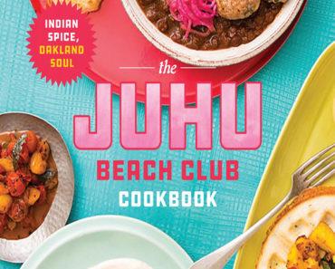 The Juhu beach club cookbook: Indian spice, Oakland soup
