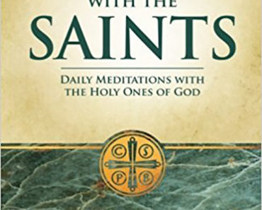 A Year with the Saints: Daily Meditations with the Holy Ones of God