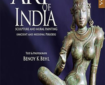 THE ART OF INDIA VOL 1(SCULPTURE AND MURAL PAINTING IN THE ANCIENT AND MEDIEVAL PERIOD