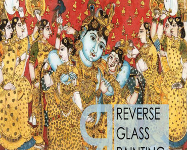 REVERSE GLASS PAINTING IN INDIA 2017 EDITION