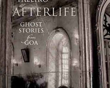Afterlife: Ghost Stories From Goa