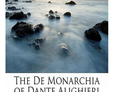 The De Monarchia