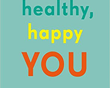 Healthy, Happy You: 365 Daily Micro-Actions for Lasting Change