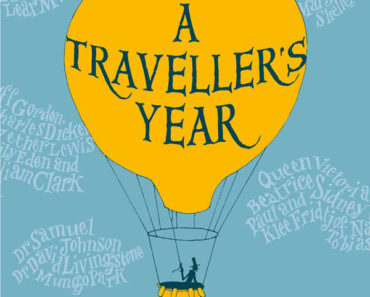 A traveler's year: 365 days of travel writing in diaries, journal, and letters