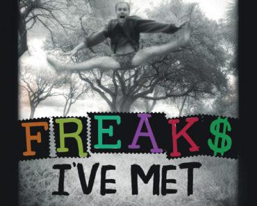 Freaks I have Met