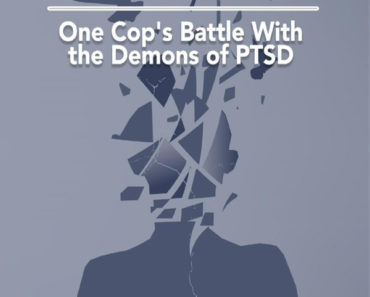 On the Other Side of Broken - One Cop's Battle with the Demons of Post-traumatic Stress Disorder