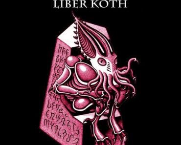 The infernal texts: No and Liber Koth