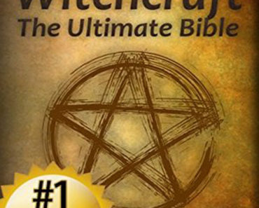 Witchcraft: The Ultimate Bible