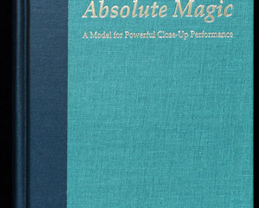 Absolute Magic: A Model for Powerful Close-up Performance