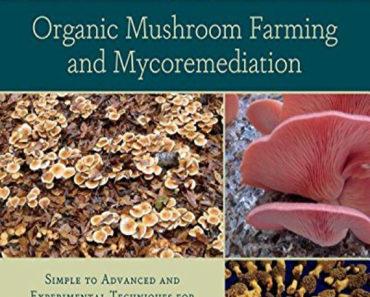 Organic Mushroom Farming and Mycoremediation