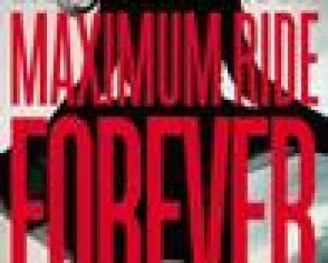 Maximum Ride Forever (Maximum Ride, #9)