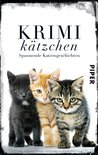 Krimikätzchen: Spannende Katzengeschichten
