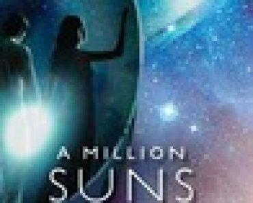 A Million Suns (Across the Universe, #2)